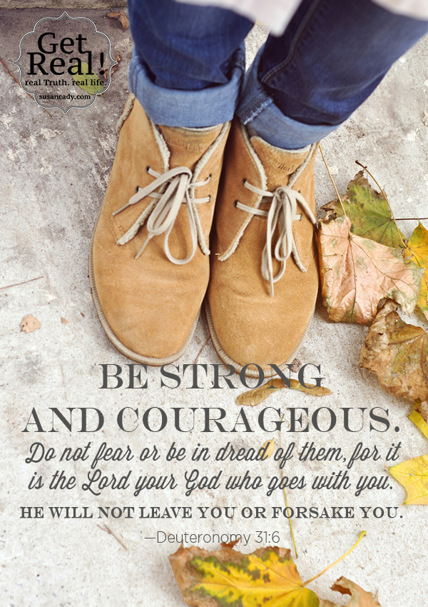 Be Strong and Courageous graphic_Get Real