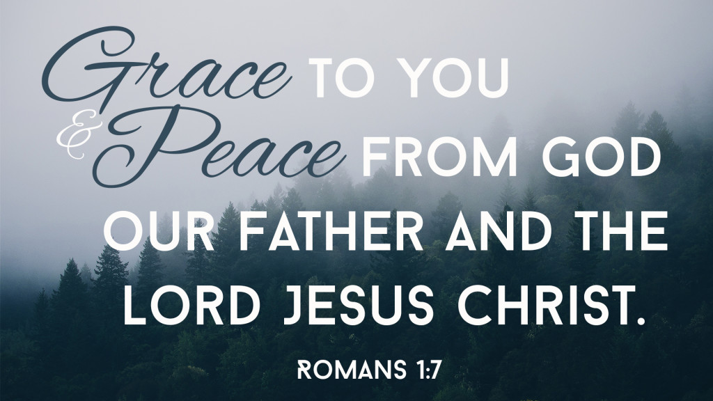 Grace and Peace_Rom 1_7