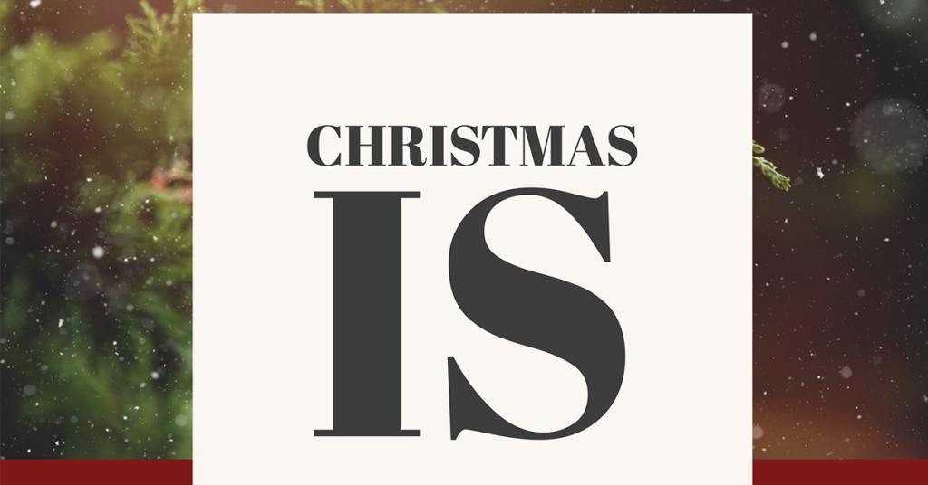 FB-1200x628-ChristmasIs